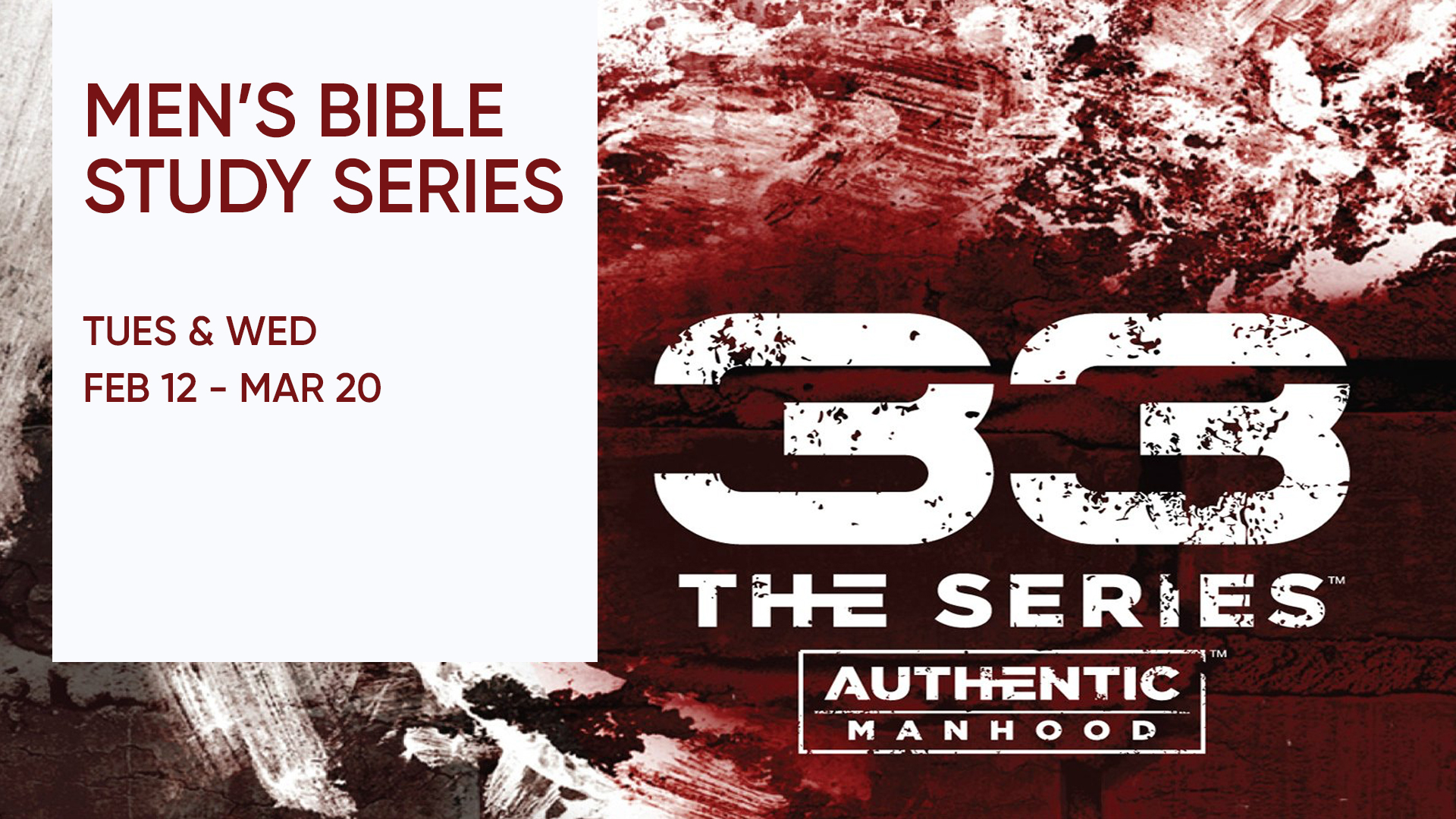 Series 33: Authentic Manhood - Spring 2019
