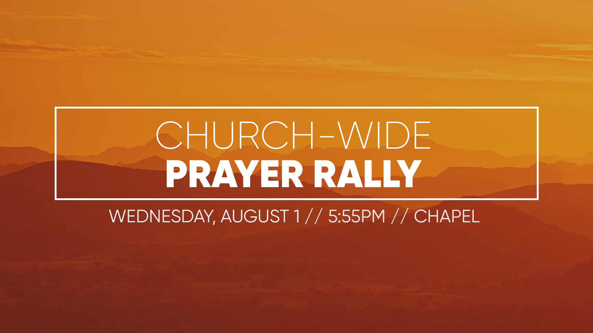 Prayer Rally - August 1st