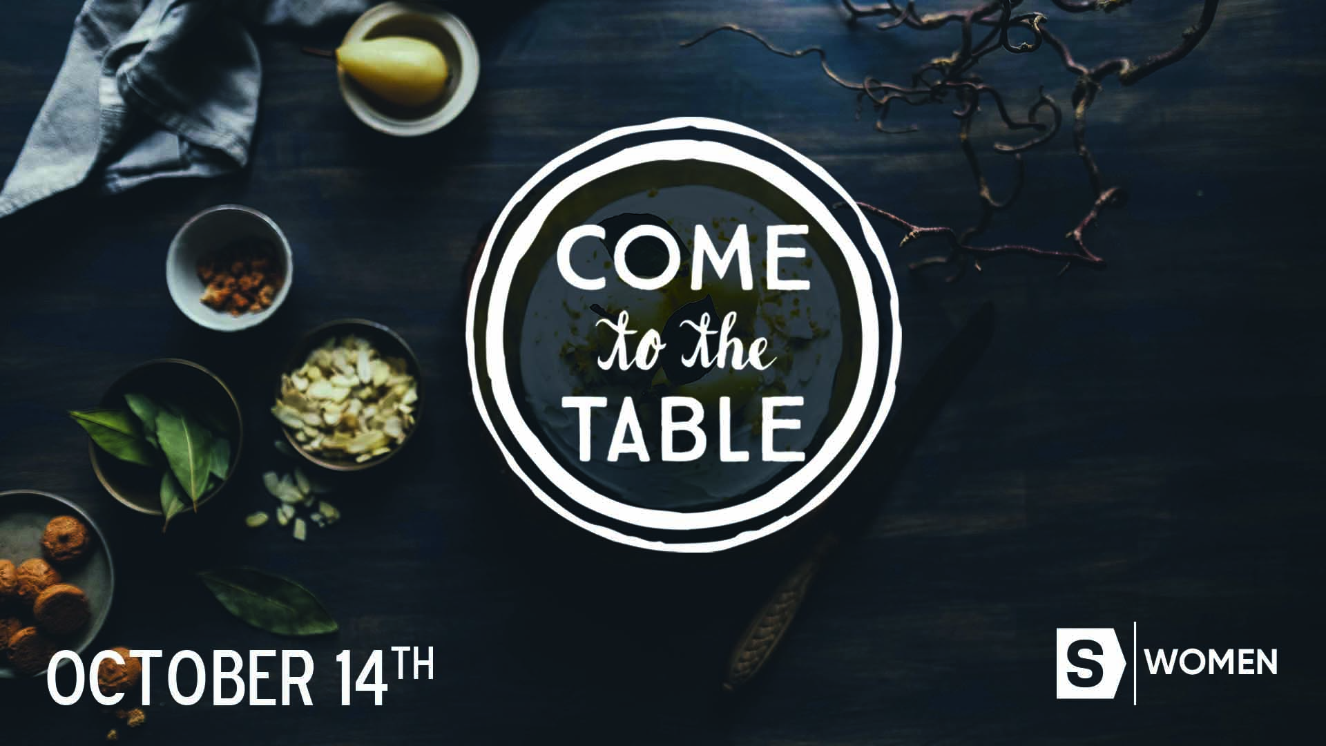 Come to the Table: A Ladies Night Out 2018