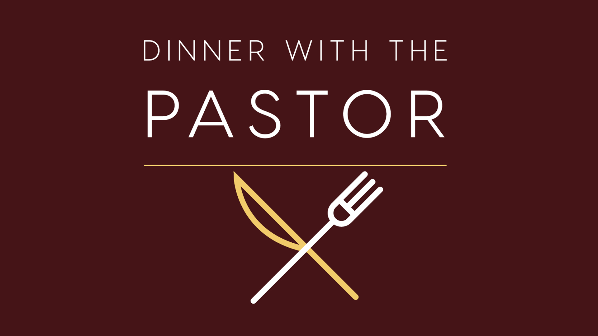Dinner With The Pastor
