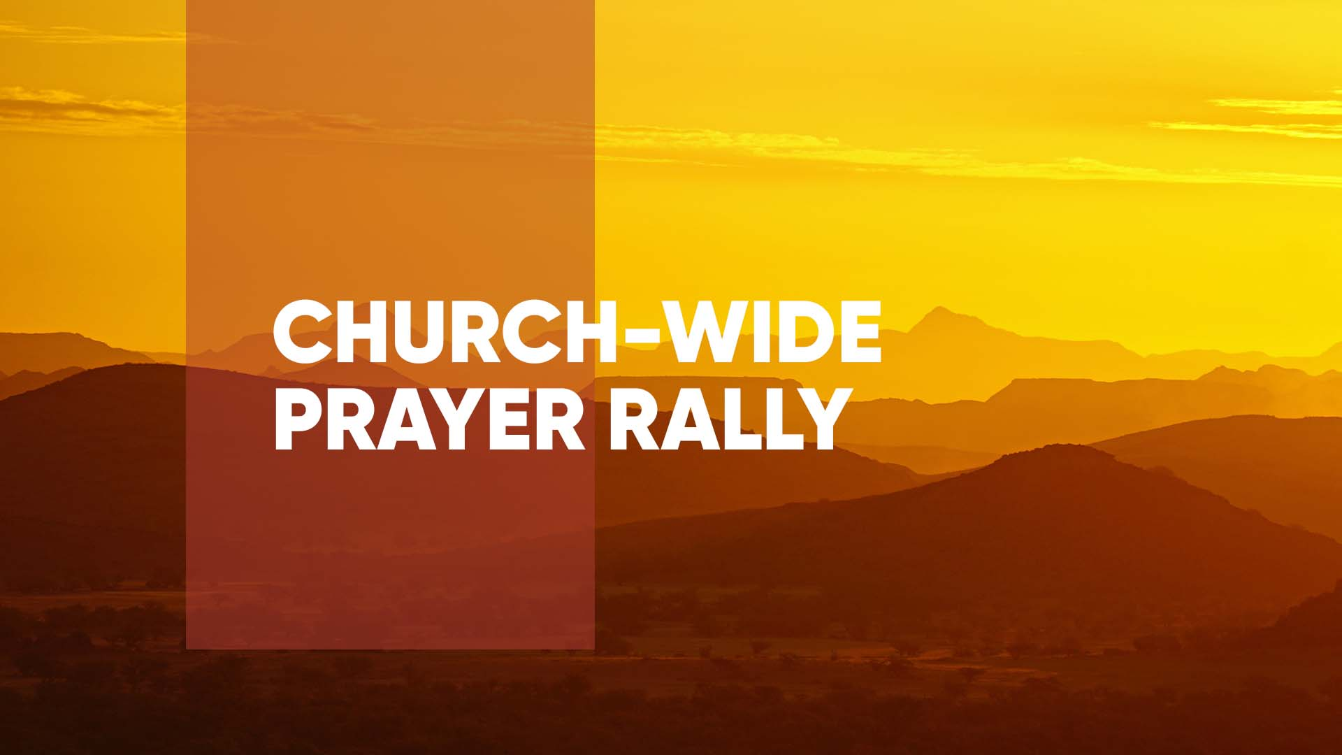 Church Wide Prayer Rally - October 3