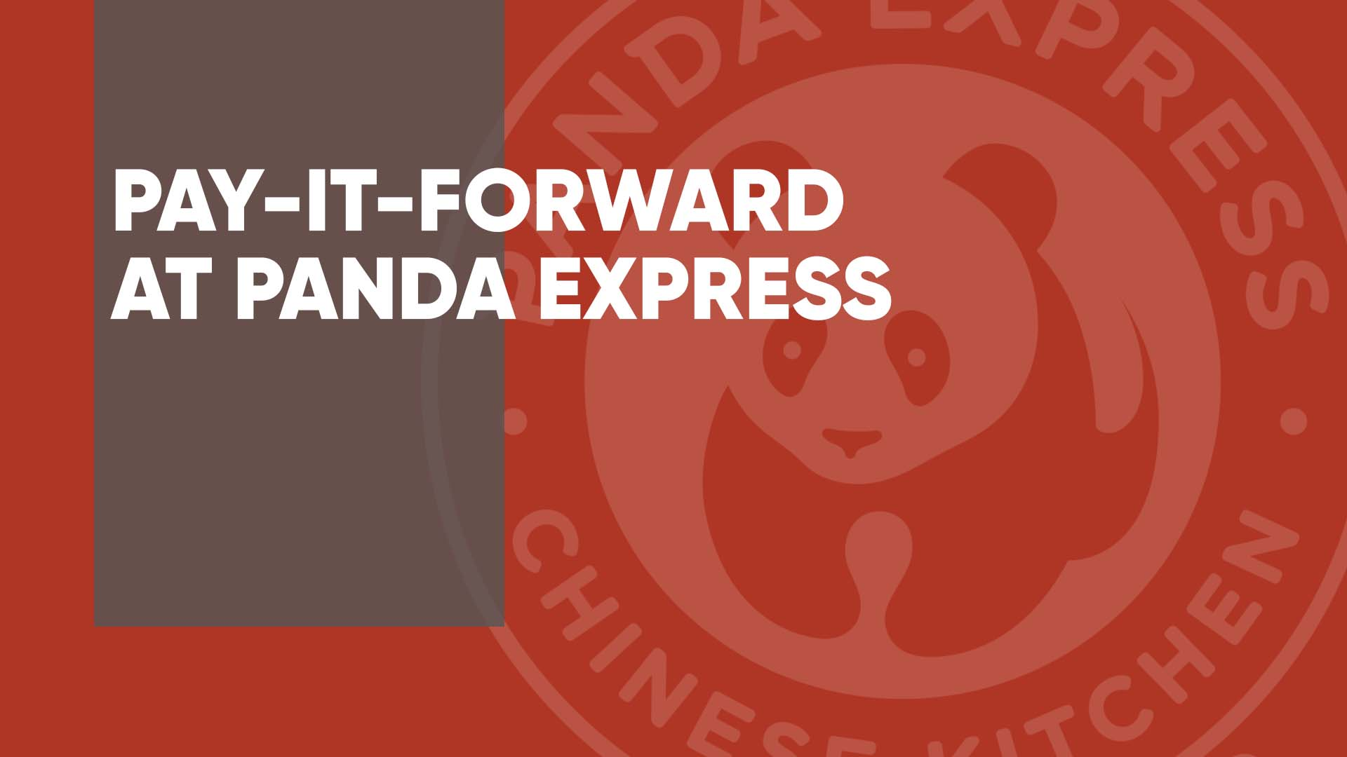 Pay It Forward at Panda Express