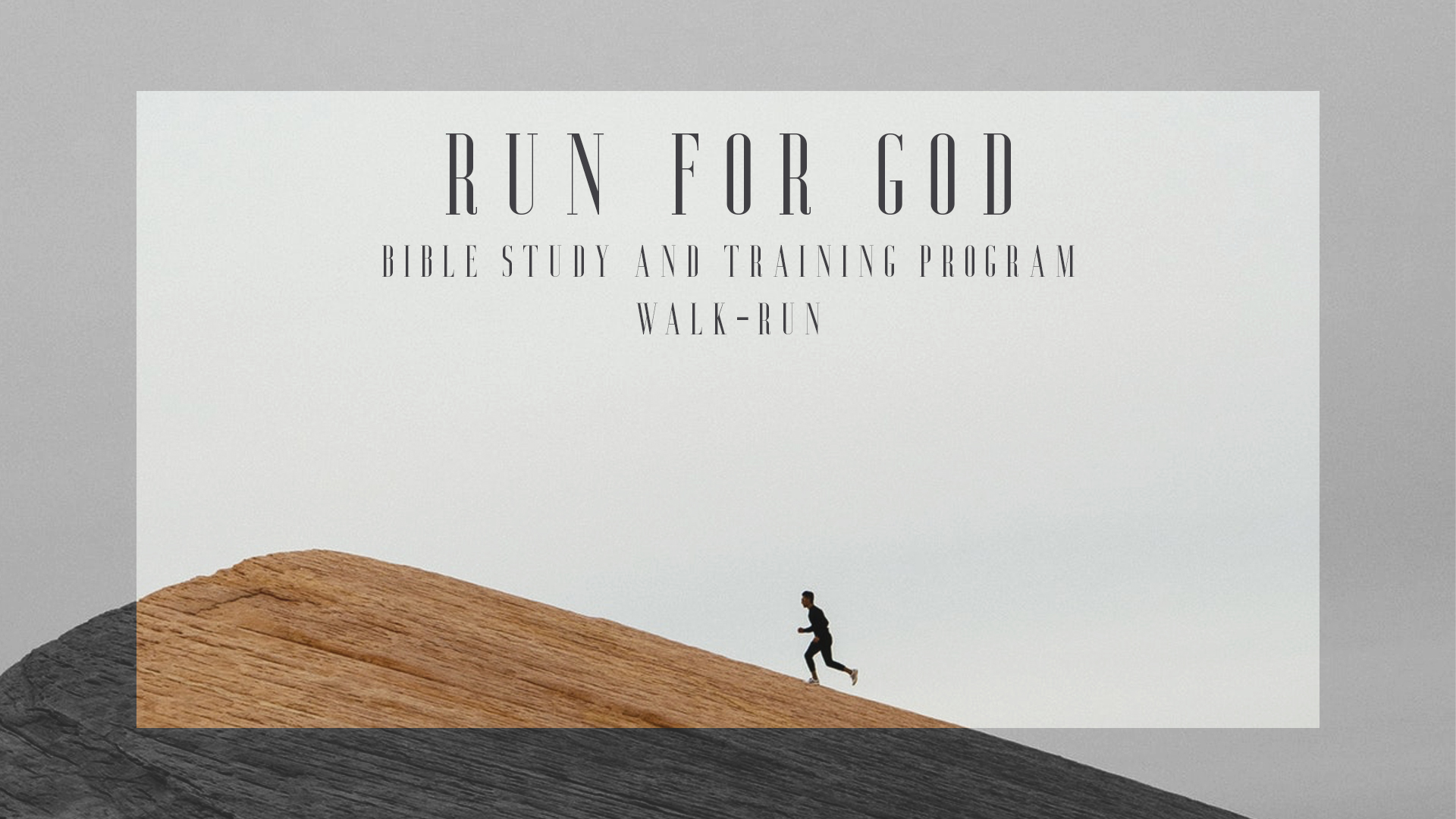 Run For God Bible Study & 5K training