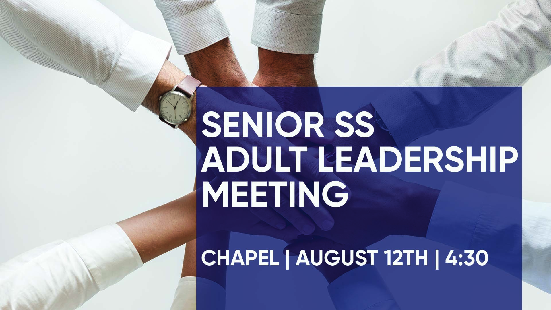 Senior Sunday School Adult Leadership Meeting